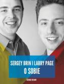 Larry Page i Sergey Brin o sobie