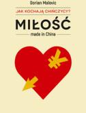 Miłość made in China. Jak kochają Chińczycy