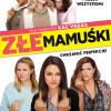 Złe mamuśki (2016)