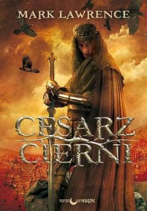 Cesarz Cierni Mark Lawrence