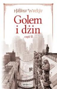 Golem i dżin 2 - Helene Wecker