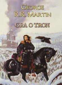 Gra o tron - G.R.R. Martin