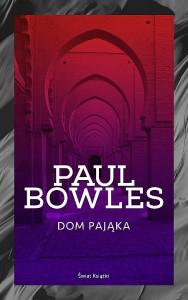 Paul Bowles Dom Pająka