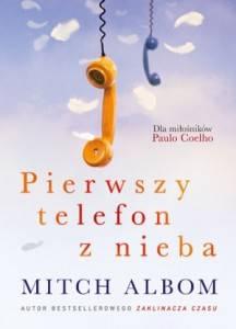 Pierwszy telefon z nieba - Mitch Albom
