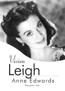 Vivien Leigh - Anne Edwards