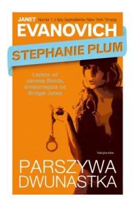 Stephanie Plum. Parszywa Dwunastka