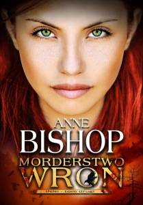 Anne Bishop - Morderstwo wron, Inni
