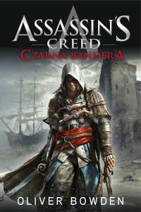 Assassin's Creed czarna Bandera - Oliver Bowden