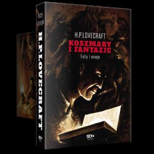 Lovecraft - Koszmary i Fantazje. Eseje i listy