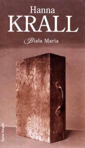 Biała Maria Hanna Krall