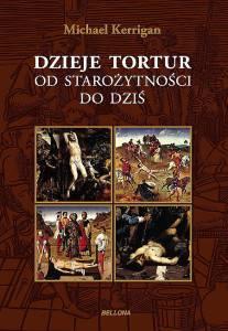 Dzieje tortur od starożytności do dziś