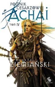Pomnik Cesarzowej Achai Tom 4 - Andrzej Ziemiański