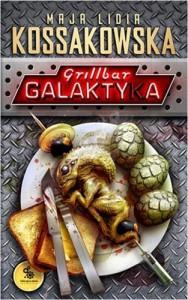 Grillbar Galaktyka - Kossakowska