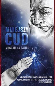 Mniejszy cud - Magdalena Salik