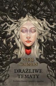 Neil Gaiman - Drażliwe tematy
