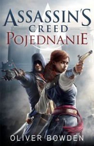 Assassin's Creed Pojednanie - Oliver Bowden