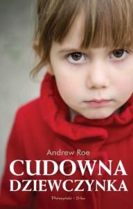 Cudowna dziewczynka Andrew Roe