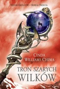Tron Szarych Wilków - C.W. Chima