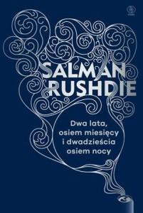 Dwa lata, osiem miesięcy i 28 nocy Salman Rushdie