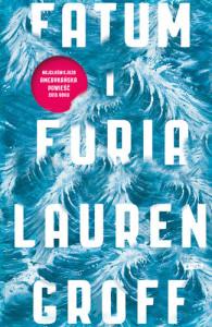 Fatum i Furia - Lauren Groff