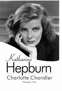 Katharine Hepburn - Charlotte Chandler