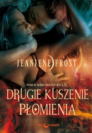 Drugie kuszenie płomienia - Jeaniene Frost