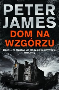 Dom na wzgorzu - Peter James