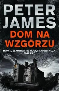 Dom na wzgorzu - Peter James