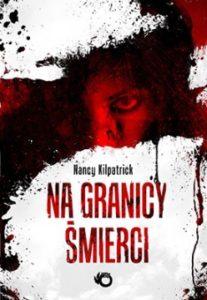 Na granicy śmierci - nancy Kilpatrick