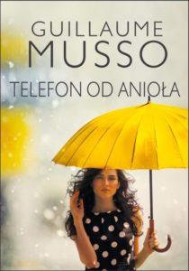 Telefon od aniola - Gaillaume Musso