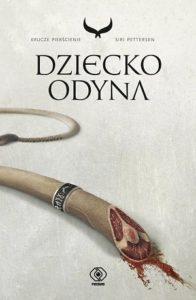Dziecko Odyna - tom 1 Krucze Pierścienie