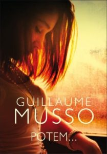 Guillaume Musso - Potem