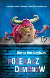 Pożeracz demonów - Royce Buckingham