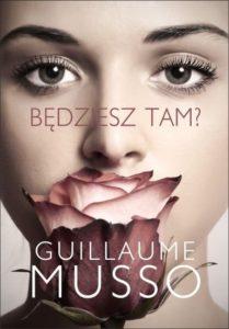 guillauime-musso-bedziesz-tam
