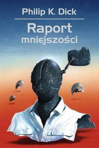 Raport mniejszości - recenzja opowiadan