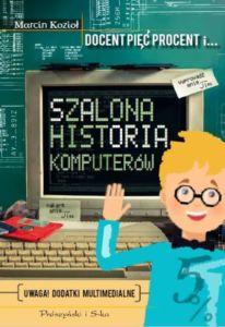 Szalona historia komputerów - recenzja