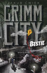 Grimm City. Bestie - Jakub Ćwiek